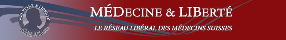 Médecine & Liberté : Le réseau libéral des médecins suisses